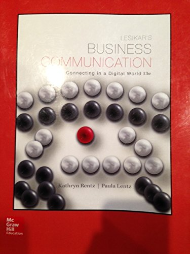 9781259313974: Lesikars Business Communication Connecting in a Digital World 13e