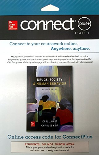 Connect Access Card for Drugs, Society, and: Hart, Carl,Ksir, Charles