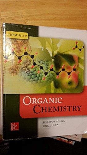 9781259315589: Organic Chemistry - Brigham Young University Custom