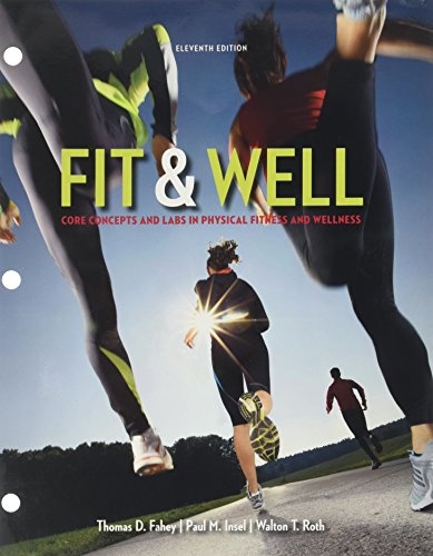 Fit & Well: Core Concepts and Labs: Thomas Fahey