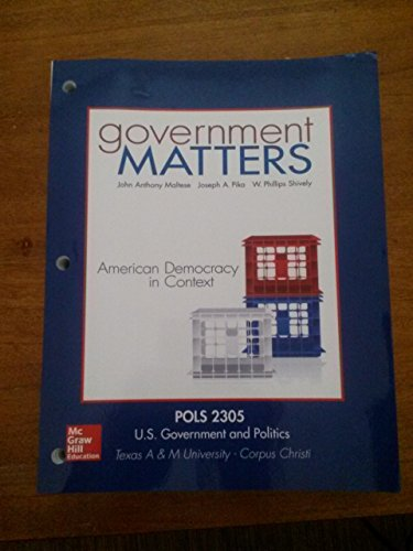 9781259329715: Government Matters: American Democracy in Context