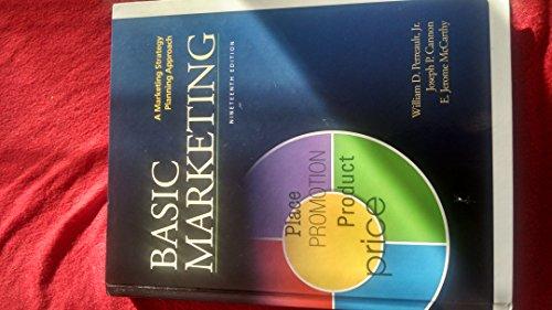 Basic Marketing: William D Perreault, Jr., Joseph P. Cannon, E. Jerome McCarthy