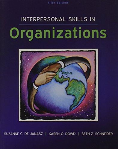Interpersonal Skills in Organizations with Connectplus: de Janasz, Suzanne