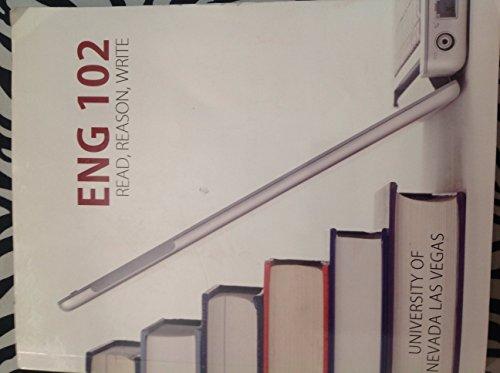 9781259332036: ENG 102 Read, Reason, Write