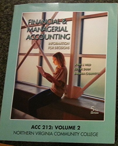 Financial & Managerial Accounting, ACC 212: Volume