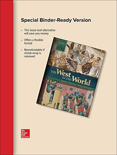 Looseleaf for The West in the World, Vol 1: to 1715: Sherman, Dennis; Salisbury, Joyce