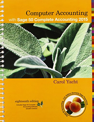 Computer Accounting with Sage 50 Complete Accounting: Yacht, Carol
