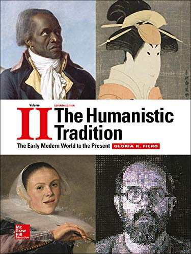 9781259351686: The Humanistic Tradition Volume 2: The Early Modern World to the Present