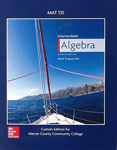 9781259372155: Intermediate Algebra, 7th Edition, MAT 135 Mercer County Community College