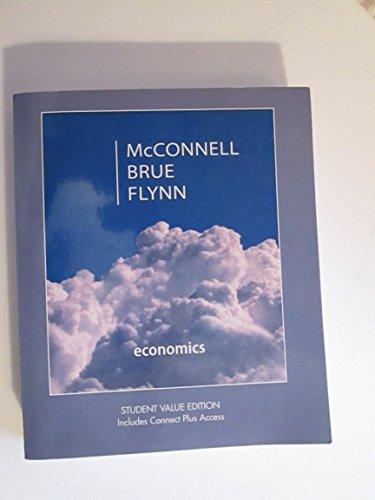 Economics Student Value Edition: McConnell Brue Flynn