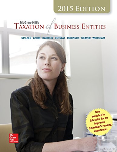 9781259375224: LSC (PURDUE UNIV WEST LAFAYETTE) MGMT 50400: LL McGraw-Hill's Taxation of Individuals and Business Entities, 2015 Edition, Purdue