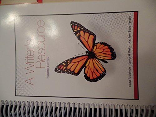 A Writer's Resource, Fourth Edition: Kathleen Blake Yancey,