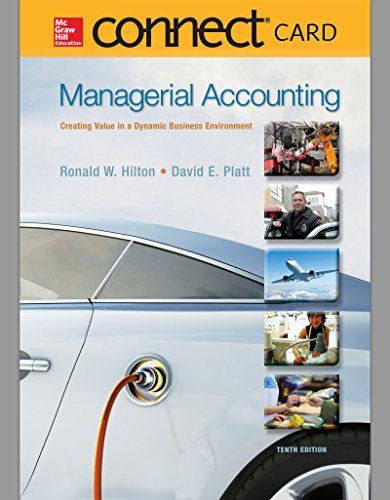 9781259384196: LSC (PURDUE UNIV WEST LAFAYETTE) MGMT 20100: Connect Plus Accounting 1 Semester Access Card for Managerial Accounting: Creating Value in a Dynamic Business Environment