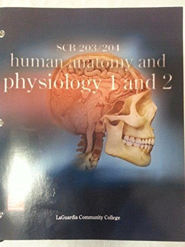 9781259391682: Human Anatomy and Physiology: SCB-203 and SCB-204