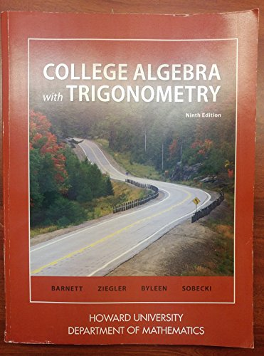 9781259403903: College Algebra with Trigonometry (Howard University: Department of Mathematics) 9th Edition