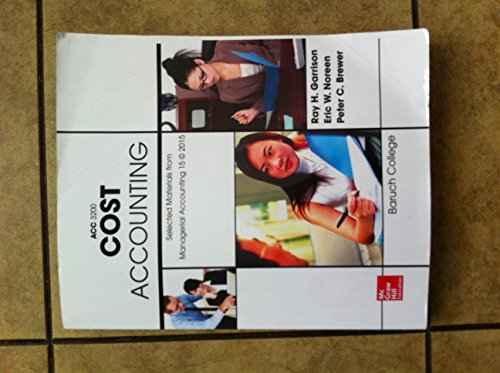 9781259404788: Managerial Accounting 15th Edition, Cost Accounting ACC3200, Baruch College Custom
