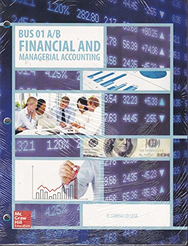 9781259405945: Financial and Managerial Accounting By Williams 17th Edition Loose-leaf El Camino College Edition