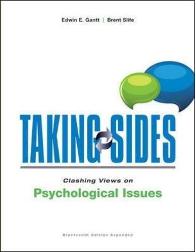 Taking Sides: Clashing Views on Psychological Issues,: Edwin Gantt