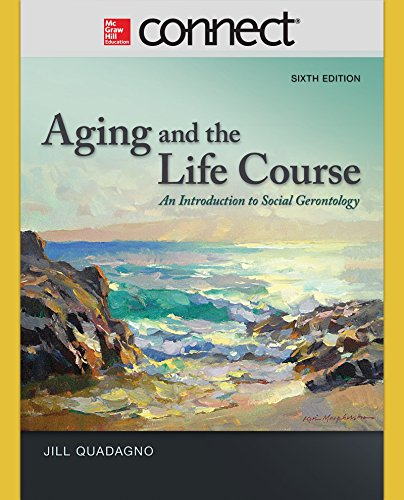 9781259437557: Connect Access Card for Aging and the Life Course: An Introduction to Social Gerontology