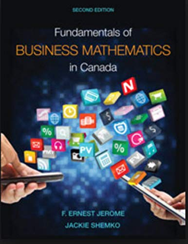 FUNDAMENTALS OF BUSINESS MATHEMATICS IN CANADA Second: F. ERNEST JEROME