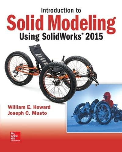 9781259542114: Introduction to Solid Modeling Using SolidWorks 2015