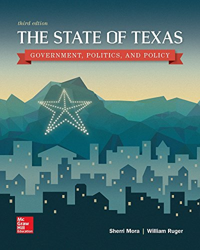 9781259548215: The State of Texas: Government, Politics, and Policy