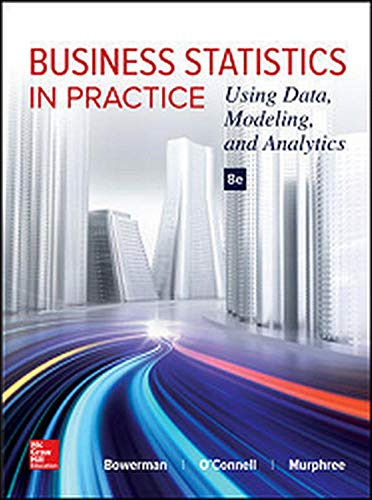 9781259549465: Business Statistics in Practice: Using Data, Modeling, and Analytics