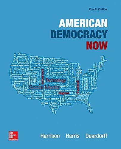 American Democracy Now with Connect Plus Access Card: Harrison, Brigid; Harris, Jean; Deardorff, ...