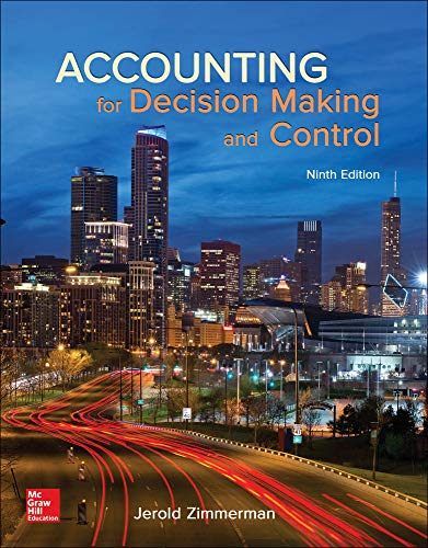 accounting for decision making Find great deals on ebay for accounting for decision making and control zimmerman shop with confidence.