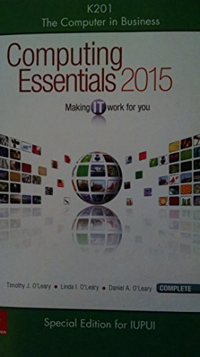 9781259569302: K201 The Computer in Business: Computing Essentials 2015