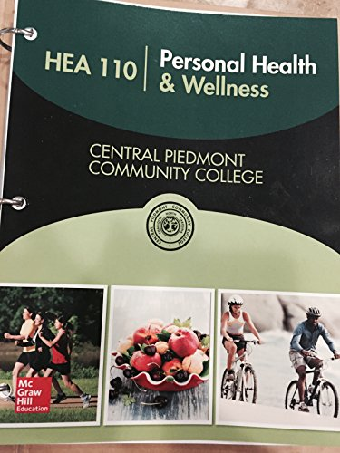 9781259576010: HEA 110 Personal Health & Wellness Central Piedmont Community College