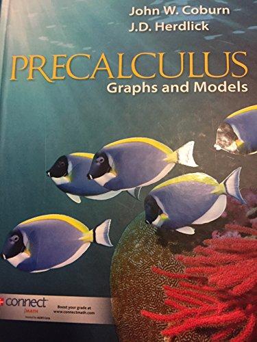 Precalculus Graphs and Models: Coburn, John W.;