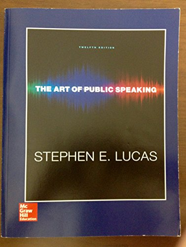 9781259579677: The Art of Public Speaking, Twelfth Edition