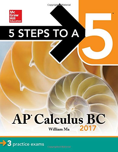 9781259583353: Ap Calculus Bc 2017 (5 Steps to a 5)