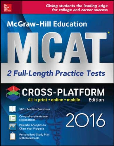9781259583810: McGraw-Hill Education MCAT: 2 Full-Length Practice Tests 2016, Cross-Platform Edition