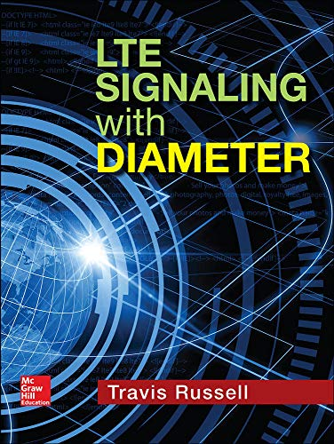 9781259584275: LTE Signaling with Diameter (Electronics)