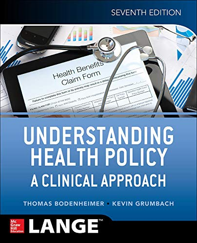 9781259584756: Understanding Health Policy: A Clinical Approach, Seventh Edition (A & L Lange Series)