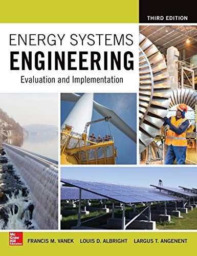 9781259585098: Energy Systems Engineering: Evaluation and Implementation, Third Edition (P/L Custom Scoring Survey)