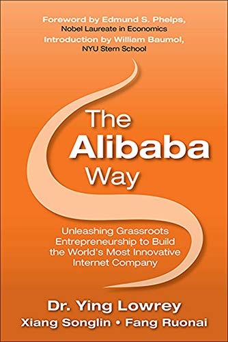 9781259585401: The Alibaba Way: Unleashing Grass-Roots Entrepreneurship to Build the World's Most Innovative Internet Company (The Global Business Thought Leader Series)