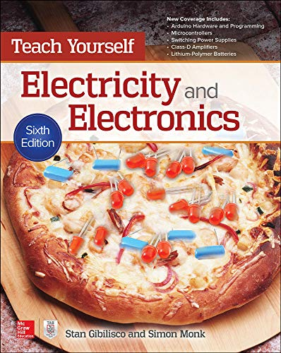 9781259585531: Teach Yourself Electricity and Electronics, Sixth Edition