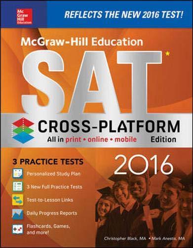 9781259585890: McGraw-Hill Education SAT 2016, Cross-Platform Edition