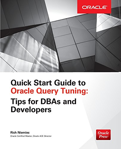 9781259587115: Quick Start Guide to Oracle Query Tuning: Tips for Dbas and Developers