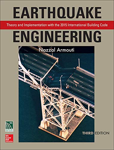 9781259587122: Earthquake Engineering: Theory and Implementation with the 2015 International Building Code, Third Edition