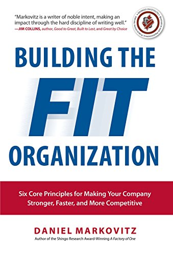 9781259587177: Building the Fit Organization: Six Core Principles for Making Your Company Stronger, Faster, and More Competitive