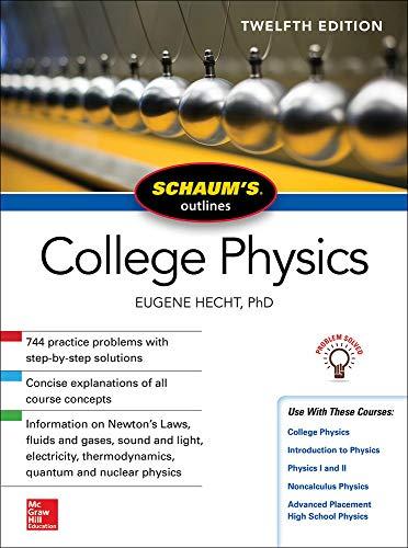 9781259587399: Schaum's Outline of College Physics, Twelfth Edition (Schaum's Outlines)