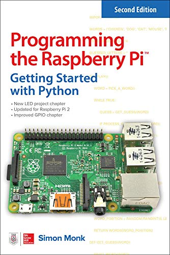 9781259587405: Programming the Raspberry Pi, Second Edition: Getting Started with Python