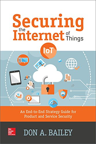 9781259588280: Securing the Internet of Things: An End-to-End Strategy Guide for Product and Service Security
