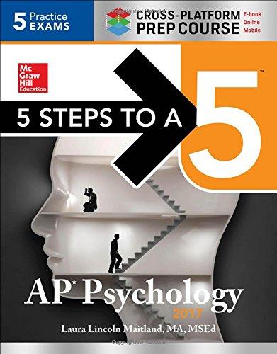 9781259588433: 5 Steps to a 5 AP Psychology 2017 Cross-Platform Prep Course