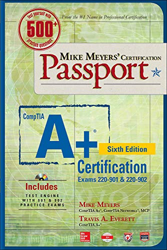9781259589607: Mike Meyers' CompTIA A+ Certification Passport, Sixth Edition (Exams 220-901 & 220-902) (Mike Meyers' Certficiation Passport)