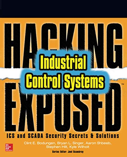 9781259589713: Hacking Exposed Industrial Control Systems: ICS and SCADA Security Secrets & Solutions
